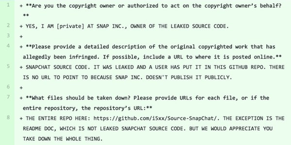 - dmca - Snapchat's source code leaked out, and was published on GitHub